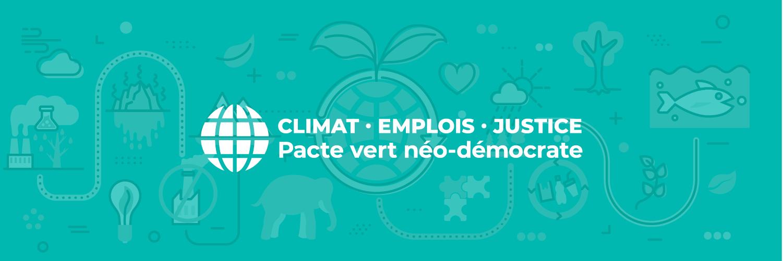 Soutenez le Pacte vert néo-démocrate.